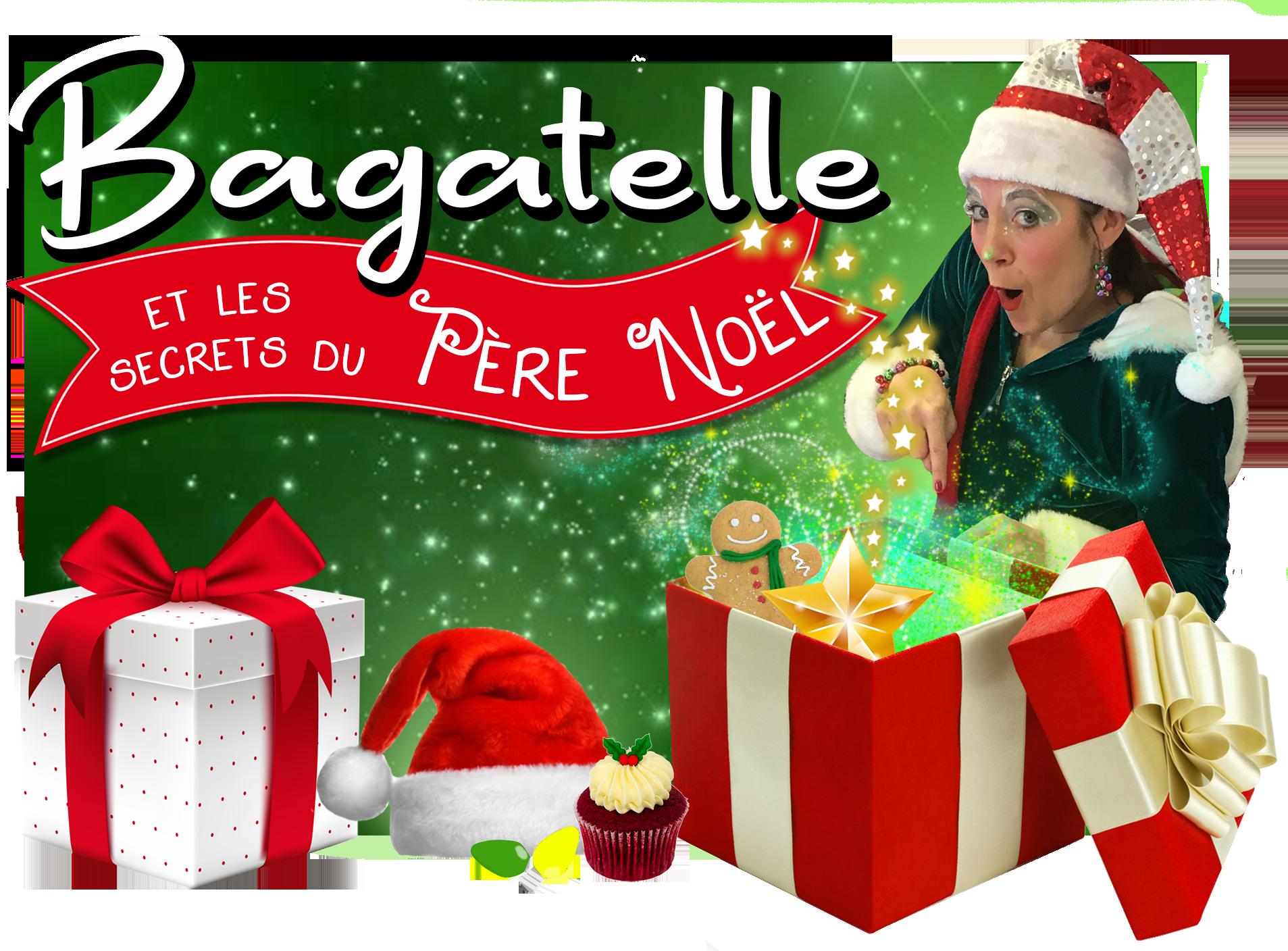 bagatelle et les secrets du Pre Noel